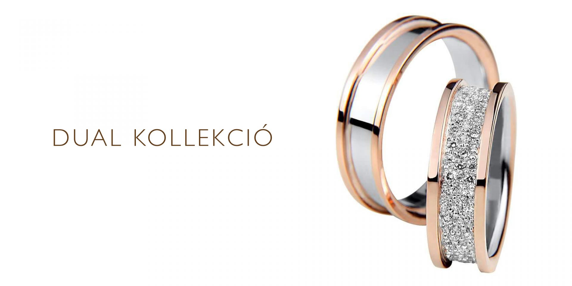 Dual karikagyűrű kollekció
